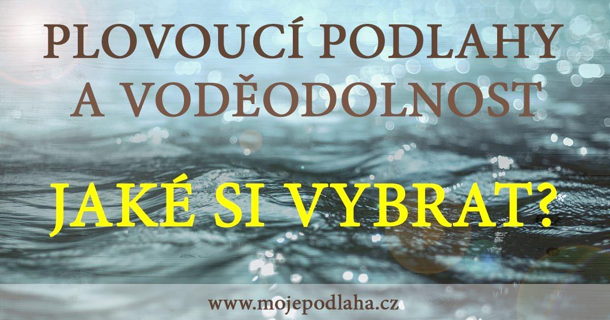 plovouci podlahy vodeodolnost