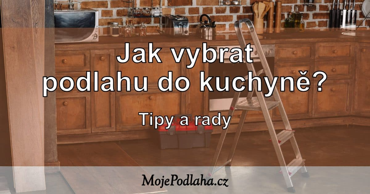MP9003-coll-Uvodni-Jak-vybrat-podlahu-do-kuchyne-MojePodlaha-cz