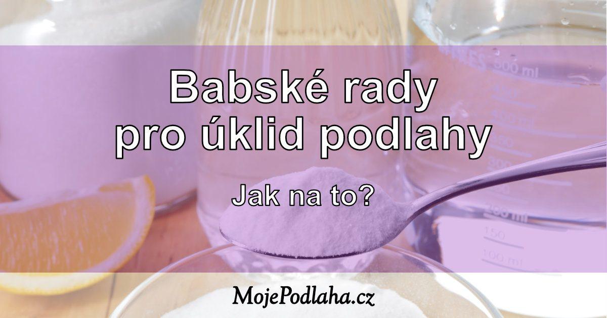 Babské rady pro úklid podlah.