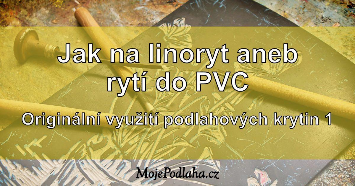 Originální využití PVC podlahové krytiny – linoryt.