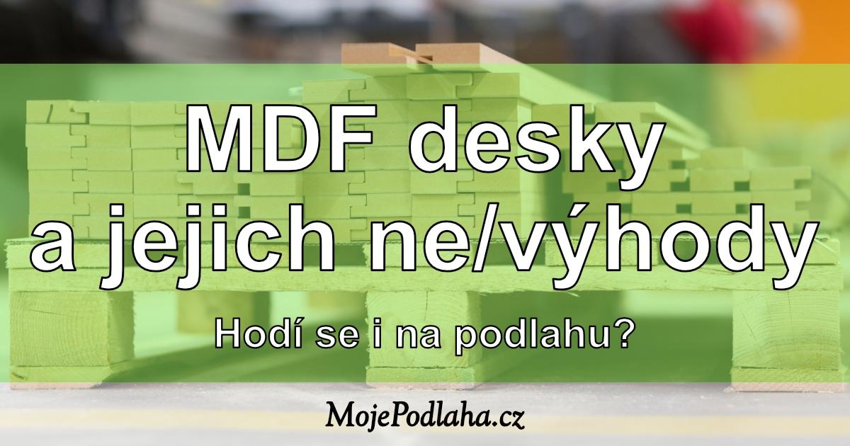 MDF desky na podlahy.
