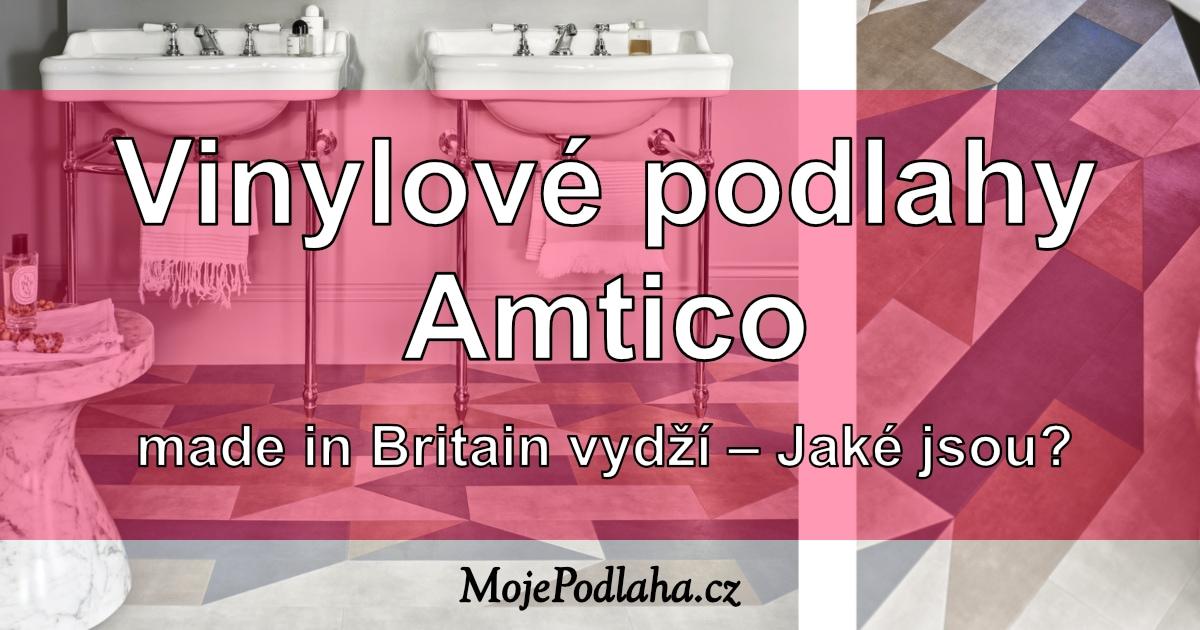 Vinylové podlahy Amtico made in Britain – jaké jsou?